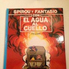 Cómics: LAS AVENTURAS DE SPIROU Y FANTASIO Nº 26. CON EL AGUA AL CUELLO. JUNIOR GRIJALBO 1991. Lote 58854356