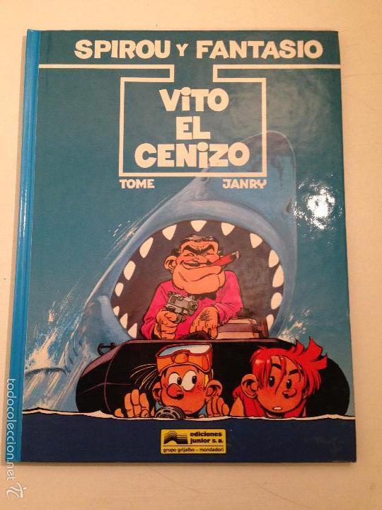 LAS AVENTURAS DE SPIROU Y FANTASIO Nº 29. VITO EL CENIZO. JUNIOR GRIJALBO 1992 (Tebeos y Comics - Grijalbo - Spirou)
