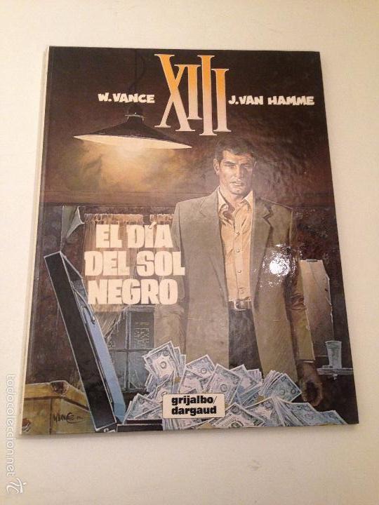XIII Nº 1. EL DIA DEL SOL NEGRO. 1987 GRIJALBO/ JUNIOR. W VANCE. (Tebeos y Comics - Grijalbo - XIII)