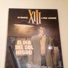 Cómics: XIII Nº 1. EL DIA DEL SOL NEGRO. 1987 GRIJALBO/ JUNIOR. W VANCE.. Lote 58995200