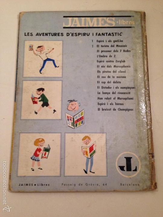 Cómics: LES AVENTURES D ESPIRU I FANTASTIC Nº 2 EL TURISTA DEL MESOZOIC. 1ª EDICION EN CATALA JAIMES 1965 - Foto 3 - 59034520
