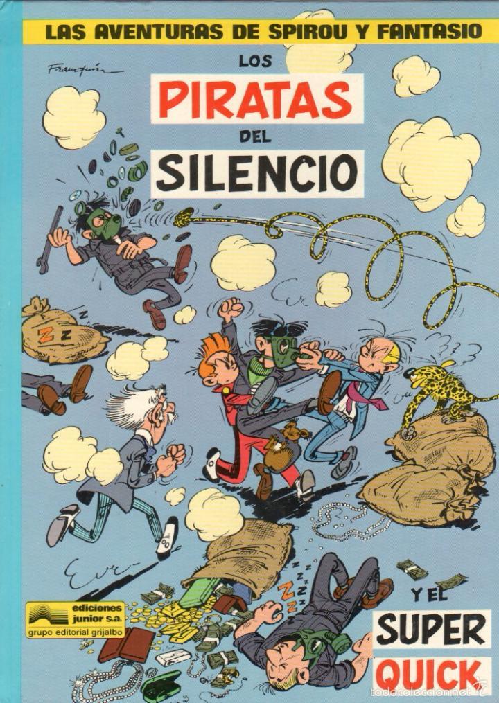 LAS AVENTURAS DE SPIROU Y FANTASIO Nº 8 - LOS PIRATAS DEL SILENCIO - 1982 (Tebeos y Comics - Grijalbo - Spirou)