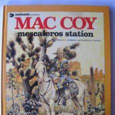 Cómics: MESCALEROS STATION - MAC COY Nº 15 - ANTONIO HERNÁNDEZ PALACIOS . Lote 60576839