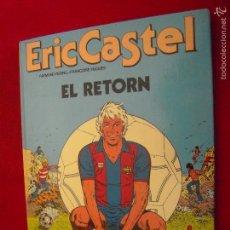 Cómics: ERIC CASTEL 10 - EL RETORN - REDING & HUGES -. CARTONE - EN CATALAN. Lote 61189399