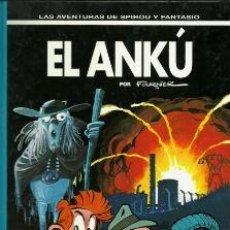 Cómics: EL ANKÚ (LAS AVENTURAS DE SPIROU Y FANTASIO-39) POR FOURNIER. Lote 61441219
