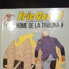 Cómics: ERIC CASTEL- L'HOME DE LA TRIBUNA F. AÑO 1983. Lote 61897476