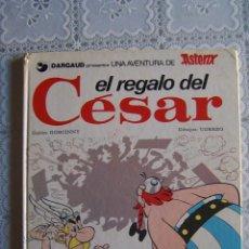 Cómics: ASTERIX. EL REGALO DEL CÉSAR. GRIJALBO, 1980. TRADUCIDO POR VÍCTOR MORA.. Lote 62171816