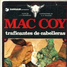 Cómics: A. HERNANDEZ PALACIOS - MAC COY Nº 7 - TRAFICANTES DE CABELLERAS - GRIJALBO DARGAUD 1980 1ª EDICION. Lote 62249412
