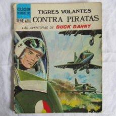 Cómics: TIGRES VOLANTES CONTRA PIRATAS. AVENTURAS DE BUCK DANNY. COLECCION HISTORIETAS SERIE AZUL. Lote 63129048