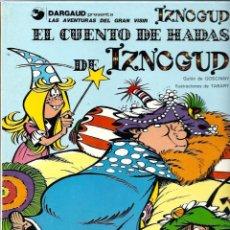 Cómics: TABARY - IZNOGUD Nº 4 - EL CUENTO DE HADAS DE IZNOGUD - ED. JUNIOR 1978 - TAPA DURA, BIEN CONSERVADO. Lote 63140420