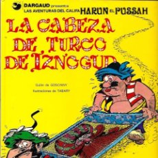Cómics: TABARY - IZNOGUD Nº 6 - LA CABEZA DE TURCO DE IZNOGUD - ED. JUNIOR 1979 - TAPA DURA, BIEN CONSERVADO. Lote 63140624