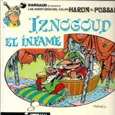 Cómics: IZNOGUD Nº 7 - IZNOGUD EL INFAME - ED. JUNIOR 1981, 1ª EDICION - TAPA DURA, BIEN CONSERVADO. Lote 63141172