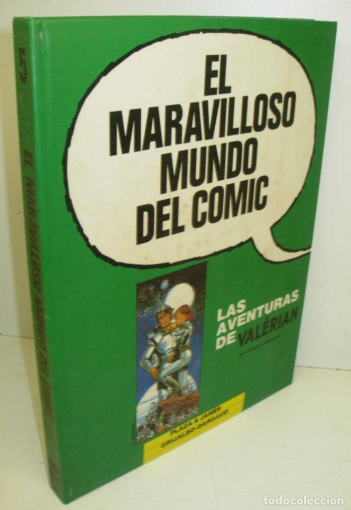 EL MARAVILLOSO MUNDO DEL COMIC 5 LAS AVENTURAS DE VALÉRIAN-GRIJALBO-DARGAUD 1990 PLAZA & JANES (Tebeos y Comics - Grijalbo - Valerian)