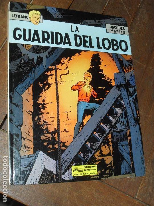 LA GUARIDA DE FUEGO. LEFRANC Nº 4. JACQUES MARTIN. EDICIONES JUNIOR. TAPA DURA. GRIJALBO.1986 (Tebeos y Comics - Grijalbo - Lefranc)