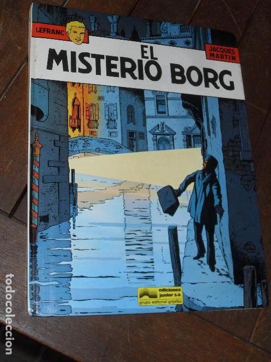 EL MISTERIO BORG. LEFRANC. Nº 3. JACQUES MARTIN. EDICIONES JUNIOR. TAPA DURA. GRIJALBO.1986 (Tebeos y Comics - Grijalbo - Lefranc)