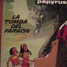 Cómics: PAPYRUS--LA TUMBA DEL FARAON. Lote 65941066