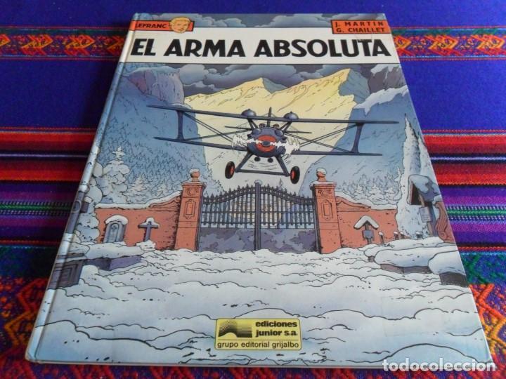 LEFRANC Nº 8 EL ARMA ABSOLUTA. GRIJALBO 1988. BUEN ESTADO Y DIFÍCIL!!!!! (Tebeos y Comics - Grijalbo - Lefranc)