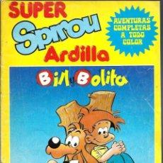 Cómics: SUPER SPIROU ARDILLA Nº 4- MUNDIS 1981 - BILL Y BOLITA - COMO SE VE EN LA FOTO. Lote 67206929