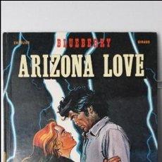 Cómics: BLUEBERRY ARIZONA LOVE. Lote 68659689