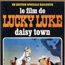 Cómics: LE FILM DE LUCKY LUKE DAISY TOWN - EDICIÓN FRANCESA DE 1972 (ÉDITIONS PEG) - REGALO DE TOTAL . Lote 68888521
