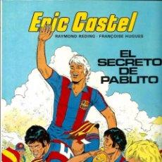 Cómics: ERIC CASTEL Nº 6 - EL SECRETO DE PABLITO - ED. JUNIOR 1984 - TAPA DURA - COMO NUEVO. Lote 69862593