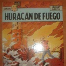 Cómics: LEFRANC. HURACÁN DE FUEGO. JACQUES MARTIN. EDICIONES JUNIOR GRIJALBO.. Lote 70218729