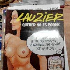 Cómics: QUERER NO ES PODER - LAUZIER - GRIJALBO / DARGAUD. Lote 70482145