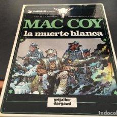Cómics: MAC COY Nº 6 LA MUERTE BLANCA (GRIJALBO / DARGAUD ) TAPA DURA 1980 (COIB19). Lote 70578093