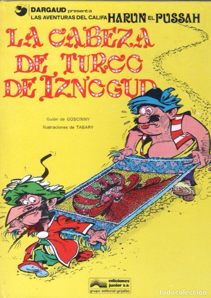 Cómics: IZNOGUD NºS 1,6,14 - LAS AVENTURAS DEL CALIFA HARUN EL PUSSAH - 1977 - 1979 - Foto 3 - 71756035