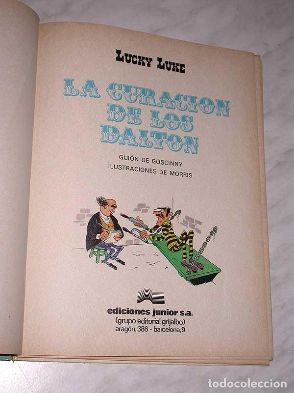 Cómics: LA CURACIÓN DE LOS DALTON. LUCKY LUKE Nº 5. MORRIS Y GOSCINNY. EDICIONES JUNIOR, GRIJALBO, 1979. +++ - Foto 3 - 72300727