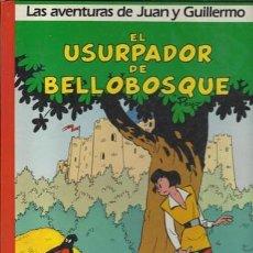Cómics: LAS AVENTURAS DE JUAN Y GUILLERMO 2: EL USURPADOR DE BELLOBOSQUE, 1986, BUEN ESTADO.. Lote 72402015