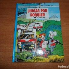 Cómics: LAS AVENTURAS DE SPIROU Y FANTASIO Nº 41 JUDIAS POR DOQUIER EDICIONES JUNIOR GRIJALBO. Lote 72402383
