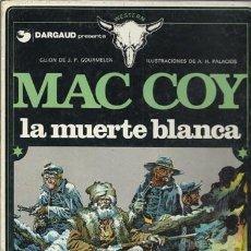 Cómics: MAC COY 6: LA MUERTE BLANCA, 1980, BUEN ESTADO. Lote 150158921