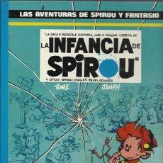 Cómics: LAS AVENTURAS DE SPIROU Y FANTASIO 24: LA INFANCIA DE SPIROU, 1990, MUY BUEN ESTADO.. Lote 286282128