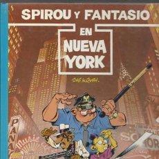 Cómics: SPIROU Y FANTASIO 25: EN NUEVA YORK, 1991, MUY BUEN ESTADO.. Lote 73192383