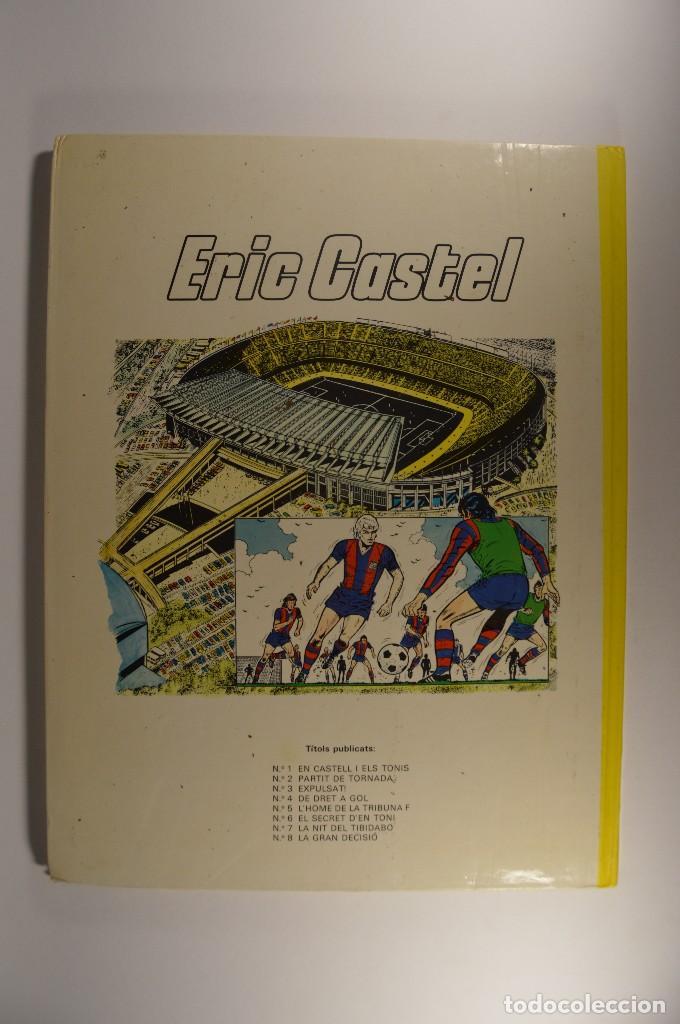 Cómics: CÓMIC ERIC CASTEL TOMO 3 EXPULSAT! CATALÁN EDICIONES JUNIOR GRUPO GRIJALBO RAYMOND REDING - Foto 2 - 74990199
