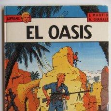 Fumetti: LEFRANC Nº 7 EL OASIS - MARTIN Y CHAILLET - GRIJALBO - TAPA DURA - BUEN ESTADO. Lote 75123059