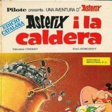 Cómics: UNICO ATENCION ASTERIX I LA CALDERA 1970 PILOTE EDITORIAL BRUGUERA. Lote 75409715