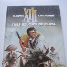 Cómics: XIII Nº 10 - TRES RELOJES DE PLATA - VANCE & HAMME - GRIJALBO JUNIOR BUEN ESTADO ETX. Lote 75498707