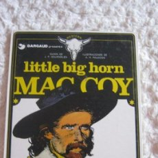 Cómics: MAC COY - LITTLE BIG HORN N. 8. Lote 75896631