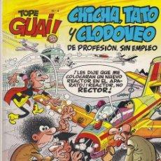 Cómics - TOPE GUAI Nº 4 CHICHA TATO Y CLODOVEO DE PROFESION SIN EMPLEO - GRIJALBO EDICIONES JUNIOR 1ª EDICION - 76625871