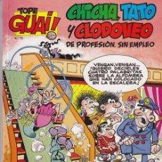 Cómics - TOPE GUAI Nº 15 CHICHA TATO Y CLODOVEO DE PROFESION SIN EMPLEO GRIJALBO EDICIONES JUNIOR 1ª EDICION - 76626627