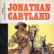Cómics: HARLE BLANC DUMONT : JONATHAN CARTLAND 16 / 22 (GRIJALBO DARGAUD, 1981). Lote 76732183