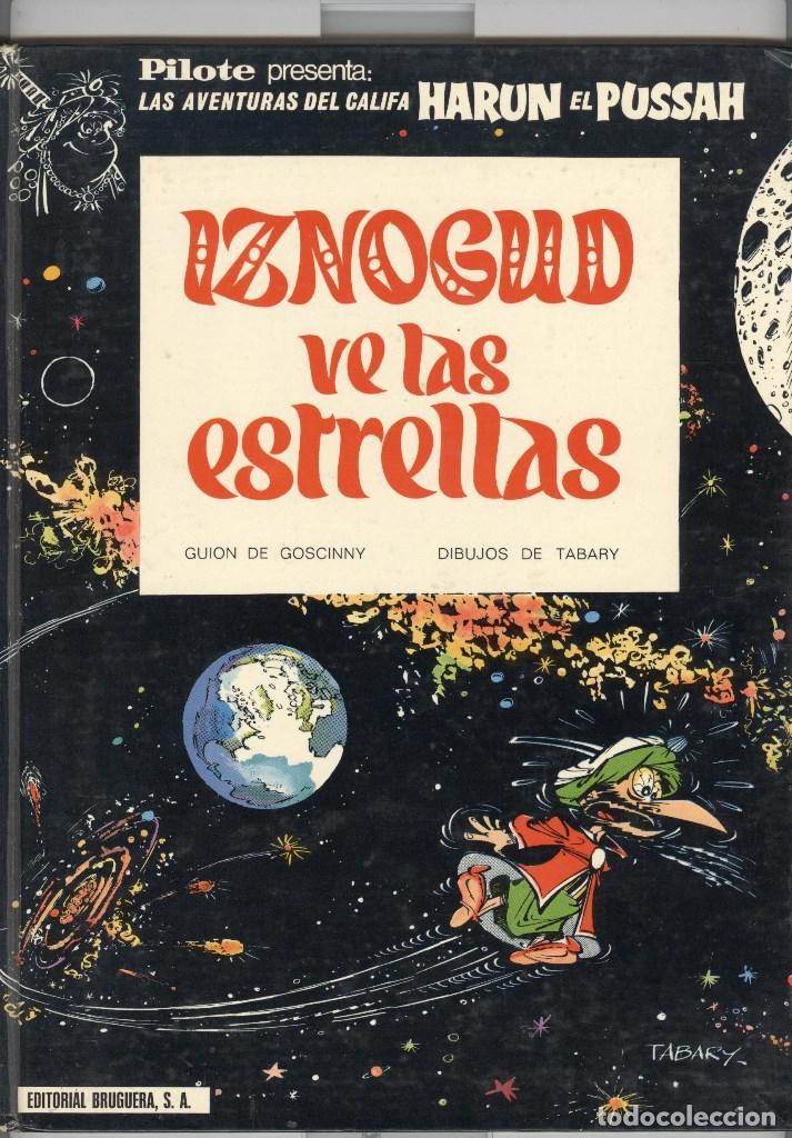 CALIFA HARUN. IZNOGUD VE LAS ESTRELLAS. ED BRUGUERA PILOTE 1969. PERFECTO ESTADO (Tebeos y Comics - Grijalbo - Iznogoud)