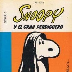 Cómics: SNOOPY Y EL GRAN PERDIGUERO - CHARLES M. SCHULZ. Lote 77201905