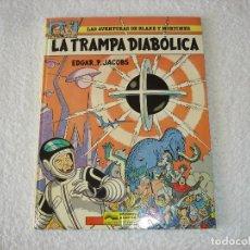 Cómics: LAS AVENTURAS DE BLAKE Y MORTIMER: Nº6 LA TRAMPA DIABOLICA (E.P.JACOBS) - 1985, GRIJALBO. Lote 78041081