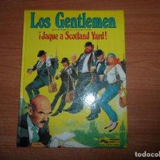 Cómics: LOS GENTLEMEN Nº 1 JAQUE A SCOTLAND YARD. CASTELLI Y TACCONI EDITA GRIJALBO JUNIOR 1980 TAPA DURA. Lote 78600253