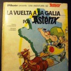 Cómics: COMIC ASTERIX EDITORIAL PILOTE LA VUELTA A LA GALIA. Lote 78922377