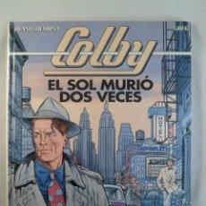 Cómics: COLBY Nº 2 EL SOL MURIÓ DOS VECES. BLANC-DUMONT; GREG. GRIJALBO / DARGAUD. Lote 79109977