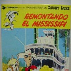 Cómics: LIBRO DE LUCKY LUKE , REMONTANDO EL MISSISSIPI.. Lote 79179717